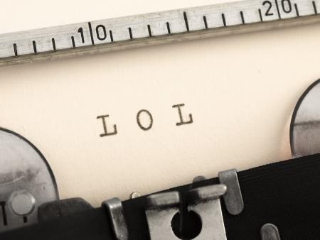scriptwriter: LOL on the typewriter
