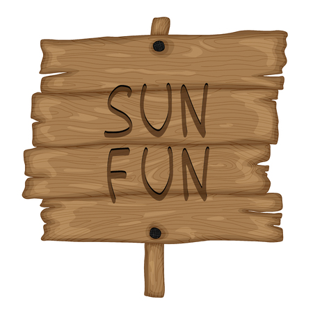 wooden old sign in retro cartoon style isolated on white background. Sun and Fun.