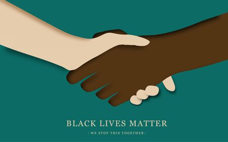 Black Lives Matter. Human hand. Black and white hand in paper art style. Tolerance. handshaking come together the way to success. Fist raised up. Paper cut. poster design.