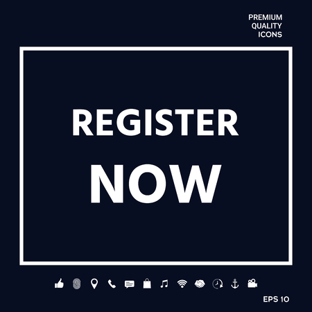 Register now button . Signs and symbols - graphic elements for your design