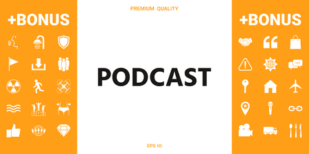 Podcast - icon for web and mobile app . Signs and symbols - graphic elements for your design Illustration