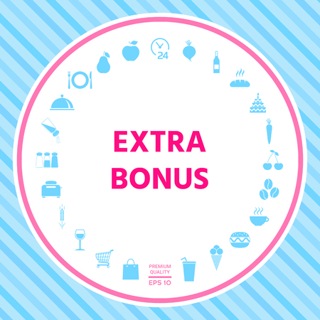 Extra bonus - button. Element for your design . Signs and symbols - graphic elements for your design Illustration