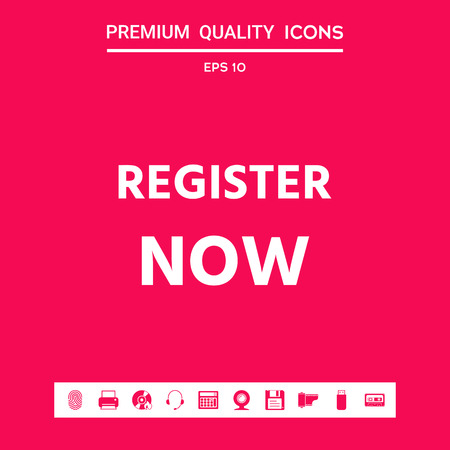Register now button . Graphic elements for your design