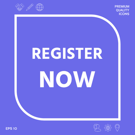 Register now button. Graphic elements for your design