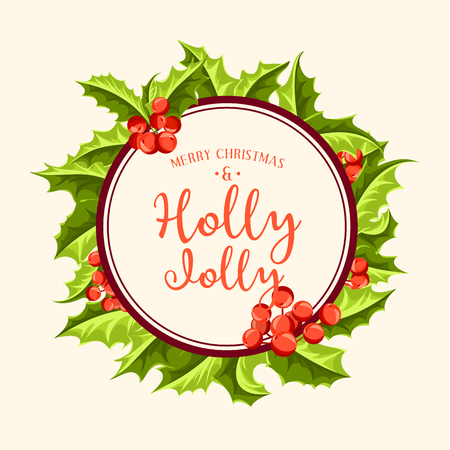 Holly Jolly - Christmas background. Vector art. Perfect decoration element for cards, invitations and other types of holiday design. Illusztráció