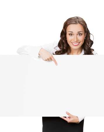 placard: Happy smiling beautiful young business woman showing blank signboard, isolated over white background