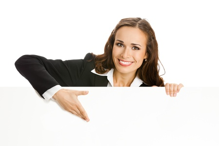 blank area: Happy smiling young business woman showing blank signboard, isolated over white background