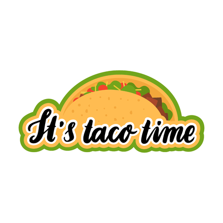 chili sauce: The hand-drawing inscription: Its taco time, of black ink with image taco. It can be used for menu, sign, banner,  poster, and other  promotional marketing materials. Vector Image. Illustration