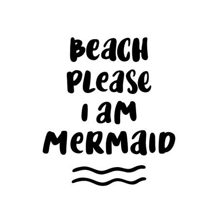 """Kaart met opschrift """"Strand alstublieft, ik ben zeemeermin"""" in een trendy kalligrafische stijl."""