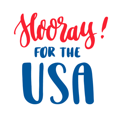 The hand-drawing inscription: Hooray for the USA! in a trendy calligraphic style. It can be used for card, mug, brochures, poster, t-shirts, and other promotional marketing materials. Vector Image.