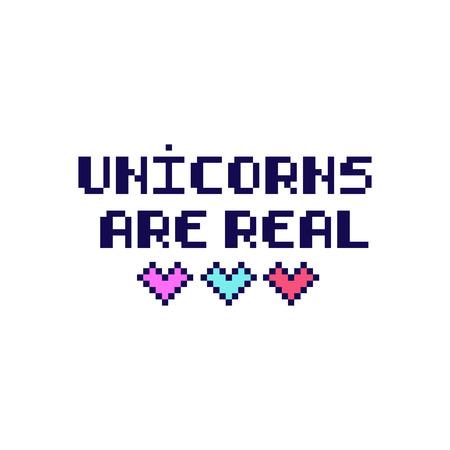 """Citaat """"Eenhoorns zijn echt"""" in de acht-bits stijl met harten. Het kan gebruikt worden voor sticker, patch, telefoon hoesje, poster, t-shirt, mok, enz."""
