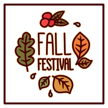 Autumn card with Inscription Fall Festival. Leaves and berries on a white background. It can be used for a site, article, invitation cards, brochures, poster, t-shirts, mugs etc.