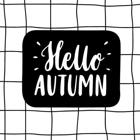 The inscription Hello autumn hand-drawing of black ink on a white background in a cage. Vector Image. It can be used for a notebook, sticker, patch, invitation card, brochures. Illustration