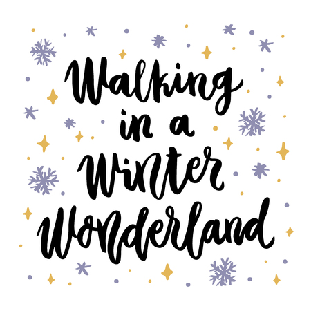 The hand-drawing quote: Walking in a Winter Wonderland, in a trendy calligraphic style. Merry Christmas card. It can be used for card, mug, brochures, poster, t-shirts, phone case etc. 向量圖像