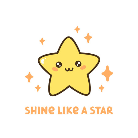 Cute star with quote Shine like a star. It can be used for sticker, patch, card, phone case, poster, t-shirt, mug etc.