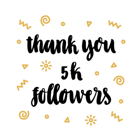 Thank you 5k followers, hand-drawing of back ink on a white background, with gold geometric elements.
