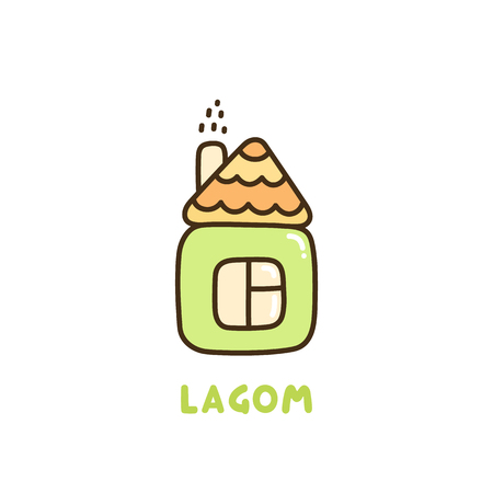 Cute simple house with inscription: Lagom. The word Lagom from Swedish translates as balance, moderation, just right.