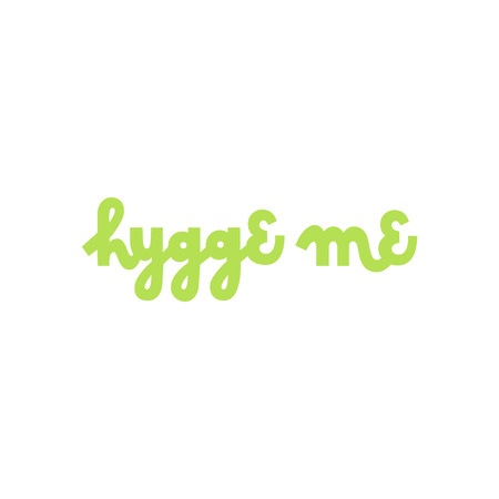Scandinavian phrase: Hygge me, on a white background. It can be used for card, mug, brochures, poster, template etc.