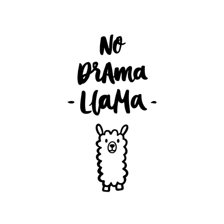 Funny hand-drawn lettering phrase: No drama, Llama.  It can be used for greeting card, mug, brochures, poster, label, sticker etc.