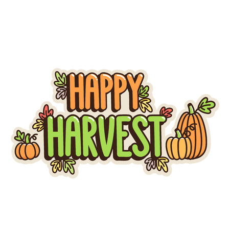 Inscription  Happy Harvest, with pumpkins and autumn leaves, on a white background. It can be used for poster, concert ticket, sticker and other promo materials. Vector image.