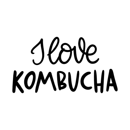 I love kombucha. The hand-drawing quote of black ink. Kombucha is a natural fermented drink originally from China. Tea mushroom. It can be used for menu, sign, banner, poster, etc.