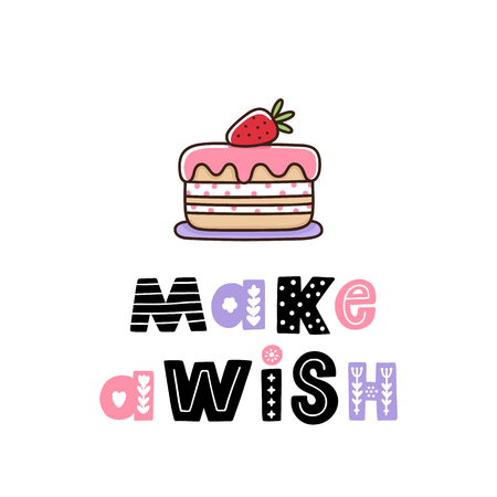 Strawberry cake with the inscription: Make a wish, in Scandinavian style. Excellent design for card, sticker, patch, poster etc. Illustration