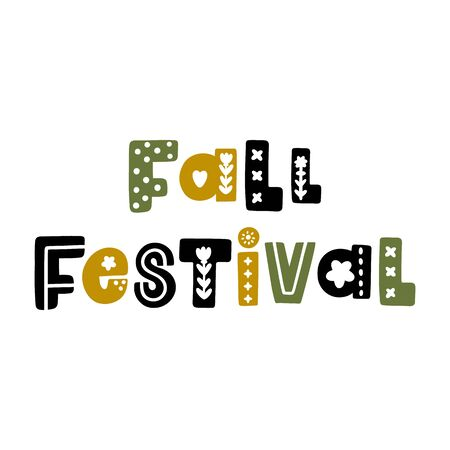 The inscription: Fall Festival, in Scandinavian style. It can be used for card, mug, brochures, poster, t-shirts etc.