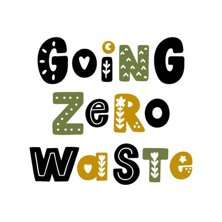 The inscription: Going zero waste, with floral elements in Scandinavian style. It can be used for cards, brochures, poster, t-shirts, mugs and other promotional materials. 版權商用圖片 - 124864907