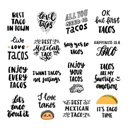 Set of 16 Tacos inscriptions. Tacos - traditional Mexican dish. It can be used for poster, menu, cards, brochures and other marketing materials.