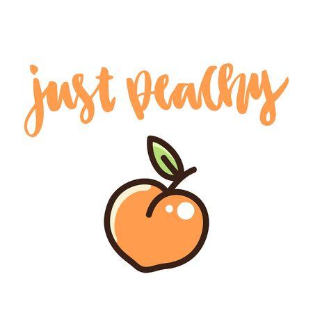 """La divertida cita caligráfica """"Just peachy"""" escrita a mano sobre un fondo blanco y la imagen de un melocotón. Se puede utilizar para pegatinas, parches, fundas de teléfonos, carteles, camisetas, tazas, etc. Ilustración de vector"""