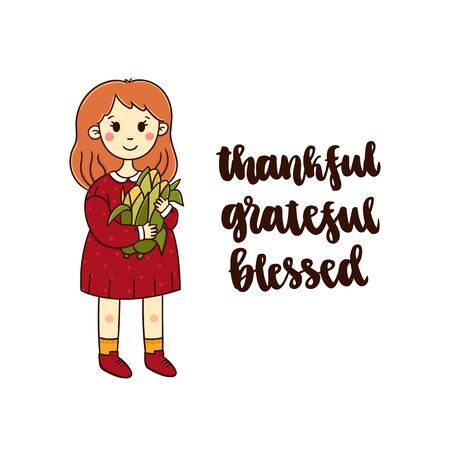 Girl with a corn crop and inspirational inscription: Thankful, grateful, blessed. It can be used for a invitation card, brochures, poster and other promo materials. Illustration