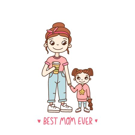 Stylish mother and daughter. Text: Best Mom Ever. It can be used for a invitation card, brochures, poster and other promo materials. Ilustracja