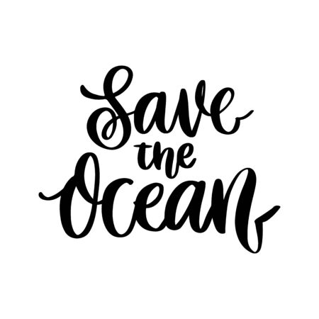 Lettering phrase on a theme Zero Waste: Save the ocean, on a white background. It can be used for cards, brochures, poster, t-shirts, mugs and other promotional materials. Ilustrace