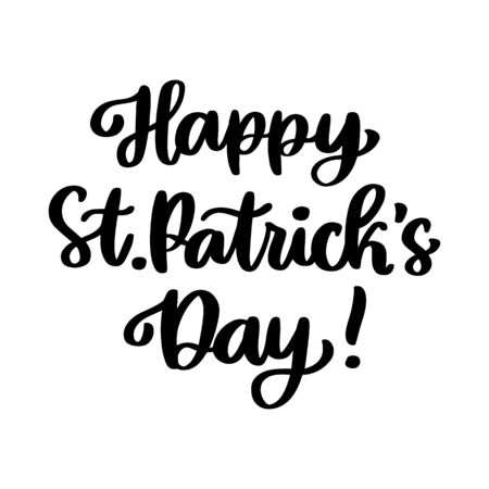 The hand-drawing inscription: Happy St. Patrick's Day! It can be used for invitation card, brochures, poster and other promo materials.