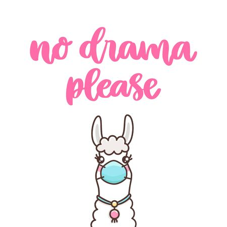 Llama in medical mask and hand-drawing inscription: No drama please! It can be used for card, brochures, poster etc.