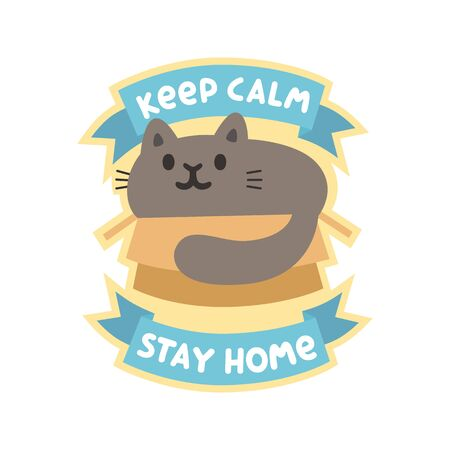 Gray funny cat is sitting in the cardboard box. Text: Keep calm stay home, on a blue ribbon. It can be used for card, brochures, poster, sticker etc.