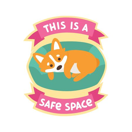 Cute corgi dog sleeping on pillow bed. Text: This is a safe space, on a pink ribbon. It can be used for card, brochures, poster, sticker etc.  イラスト・ベクター素材