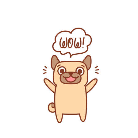 Joyful smiling character pug dog. Inscription in the cloud: wow! It can be used for menu, brochures, poster, sticker etc. Vector image. Ilustração
