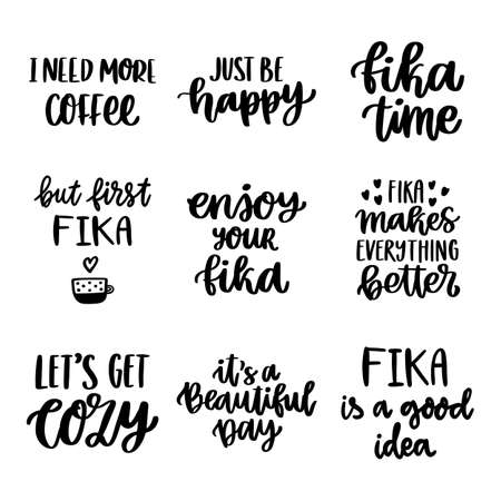 Set of Scandinavian lettering phrases about coffee break. Fika - Swedish tradition, coffee break with a bun or sweets. It can be used for card, mug, brochures, poster, t-shirts, phone case etc.