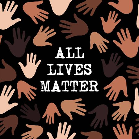 All lives matter. Design with Hands and Type. Ilustración de vector