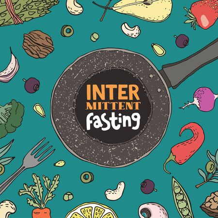 Intermittent fasting concept. Frying pan with modern inscription surrounded by fruits and veggies. Modern approach to health longevity, weight loss. Hand drawn vector illustration with lettering