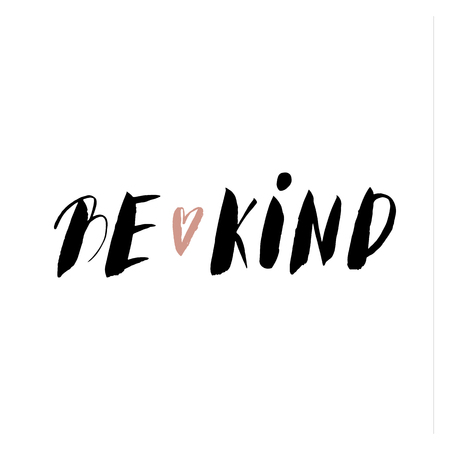 Be Kind. Positive handwritten with brush typography. Inspirational quote and motivational phrase. Hand lettering and typography design for your designs: t-shirt, poster, card, etc. Illustration