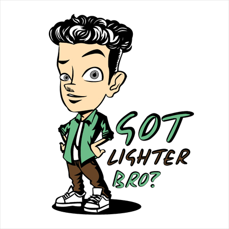 Vector Got Lighter Bro illustration with typography. Minimal and High quality design.