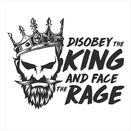 Vector King Rage and crown illustration with High and Sober typography. Modern and High-quality design
