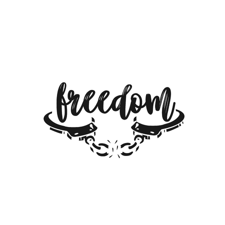 Freedom, liberty breaks shackles calligraphy. Illustration