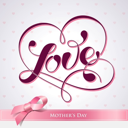 Lettering LOVE. For themes like Mother Vector