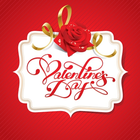 flower card: Valentine card with rose and calligraphic lettering on a red background. Vector illustration.