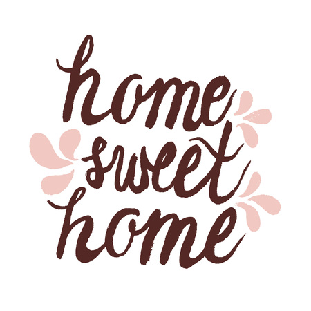Hand lettering ink typography poster home sweet home.For cards, posters, prints or home decorations.Vector illustration Illustration