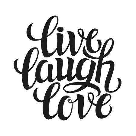 Affiche de typographie dessinée à la main.Citation inspirante `` amour rire en direct '' .Pour les cartes de voeux, la Saint-Valentin, le mariage, les affiches, les imprimés ou les décorations pour la maison.Illustration vectorielle Vecteurs