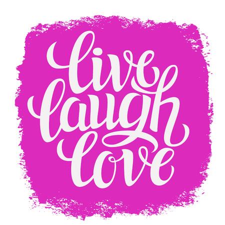 Hand getrokken typografie poster.Inspirational citaat 'live lach love'.For wenskaarten, Valentijnsdag dag, huwelijk, affiches, prenten of thuis decorations.Vector illustratie